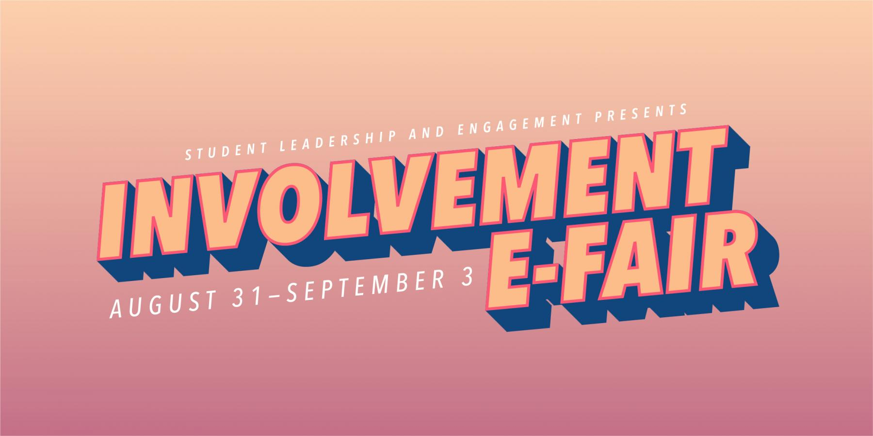 graphic with text: Involvement E-Fair