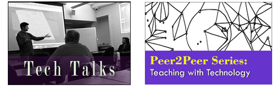 Peer2Peer Series Teaching with Technology and Tech Talks