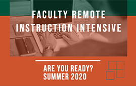 Faculty Remote Instruction Intensive Summer 2020