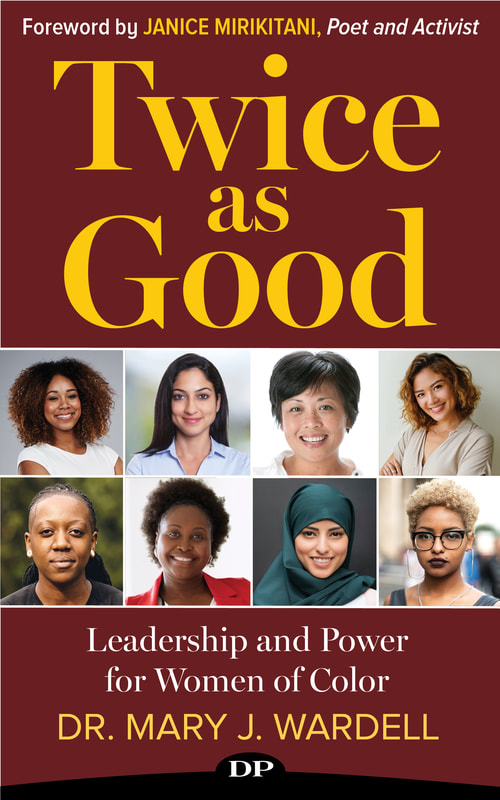 Twice as Good: Leadership and Power for Women of Color