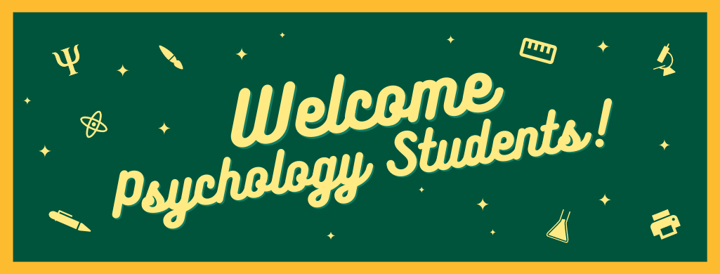 Welcome Psychology Students Banner