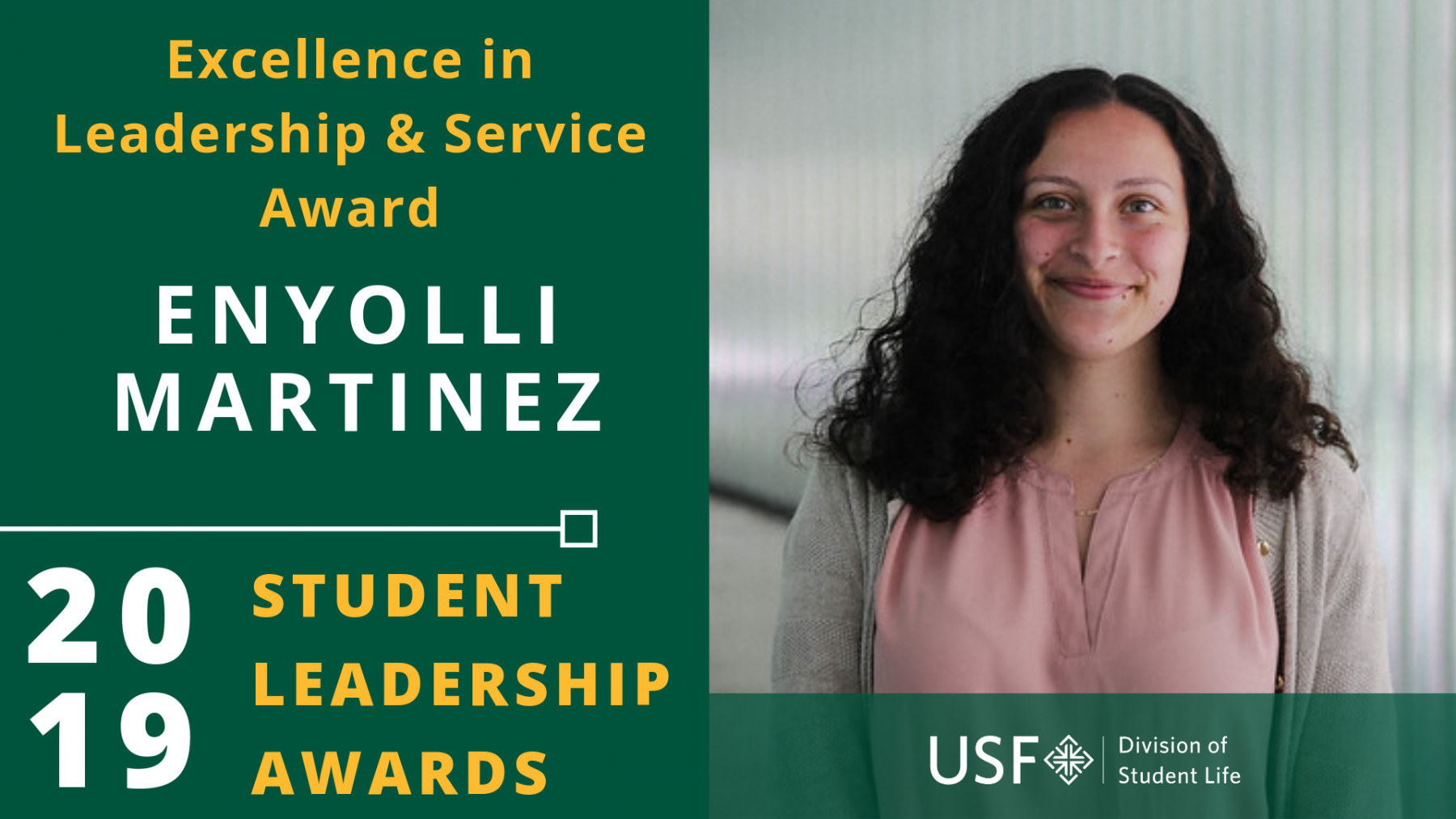 Enyolli Martinez Excellence in Leadership Award Recipient
