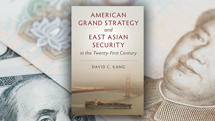 Book cover for American Grand Strategy and East Asian Security in the Twenty-First Century by David C. Kang