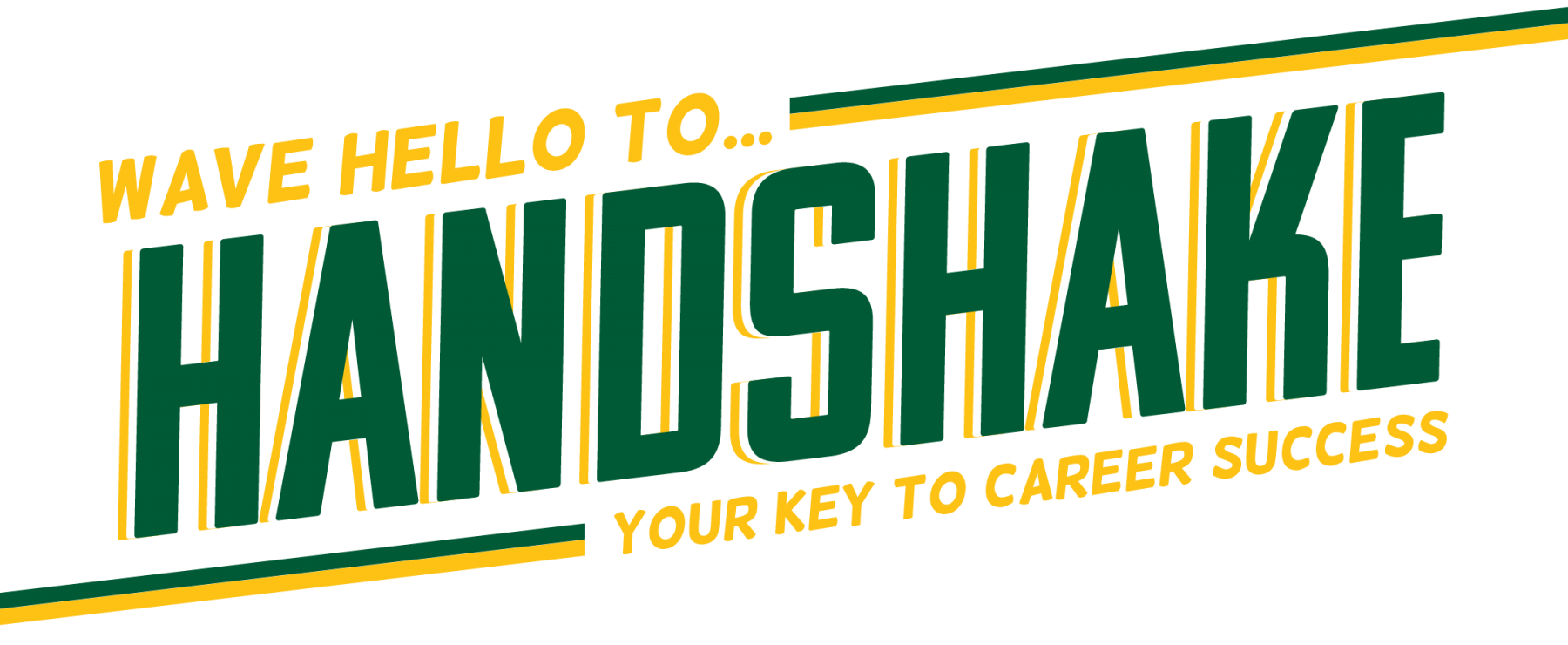 Wave Hello to Handshake, Your Key To Career Success!